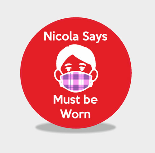 Nicola Says Wear a face covering